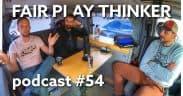 Fair Play Thinker podcast